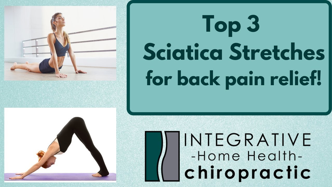 Top 3 Stretches for Sciatica To Quickly Relieve Your Back Pain