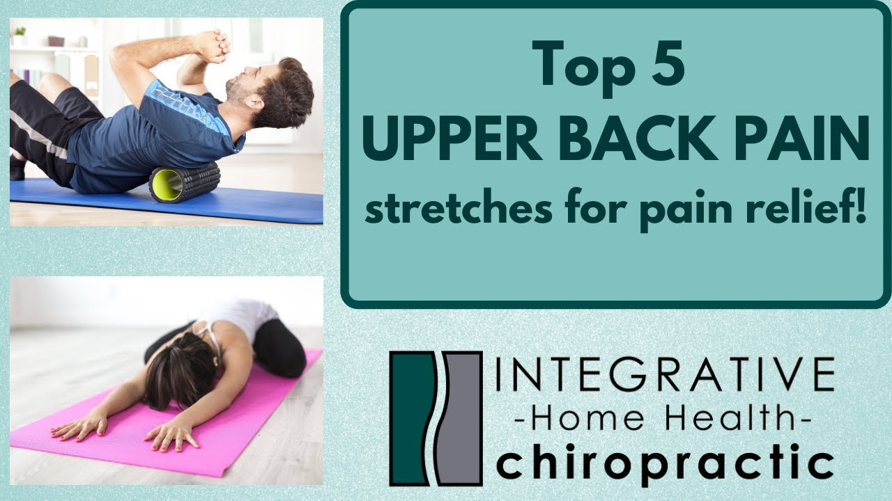 Top 5 Upper Back Pain Stretches