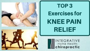 Top 3 Exercises for Knee Pain Relief