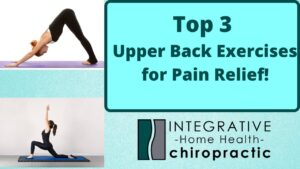 Top 3 Upper Back Exercises for Pain Relief
